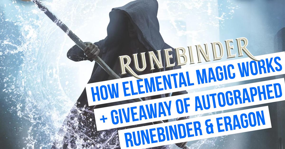Exploring elemental magic, and a giveaway of Runebinder and Eragon!